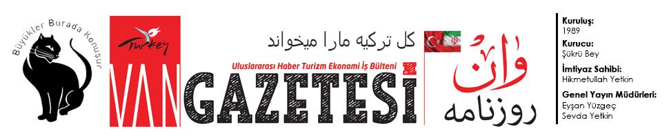 Van gazetesi  روزنامه وان  - van haber | Sizin Gazeteniz