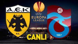 AEK Trabzonspor CANLI YAYIN