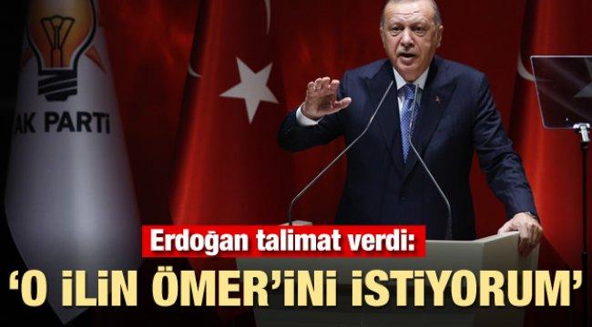 Erdoğan talimat verdi: 'O ilin Ömer'ini istiyorum'