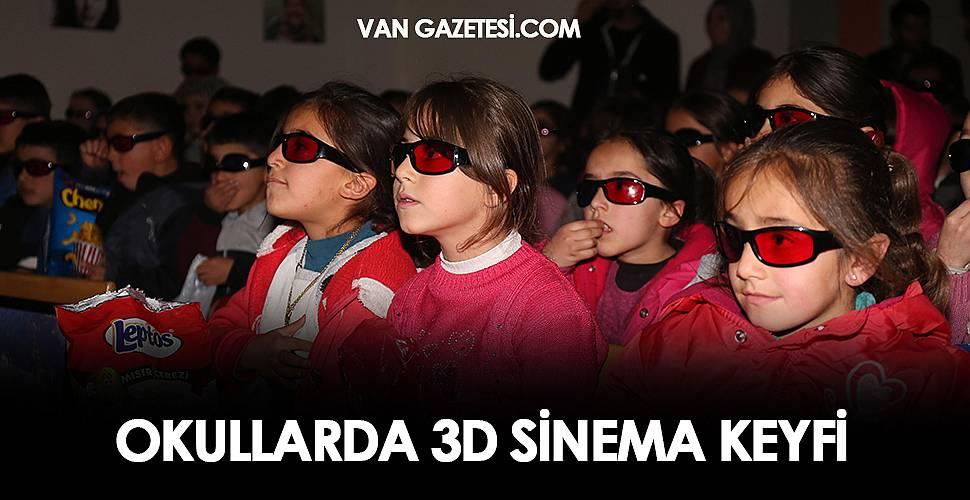 OKULLARDA 3D SİNEMA KEYFİ