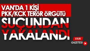VAN'DA 1 KİŞİ PKK/KCK TERÖR ÖRGÜTÜ SUÇUNDAN YAKALANDI