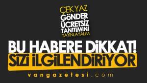 VAN GAZETESİ ÜCRETSİZ TANITIMINIZ YAPACAK - AYRINTILAR...