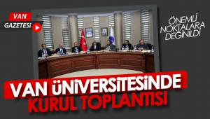 VAN ÜNİVERSİTESİNDE KURUL TOPLANTISI