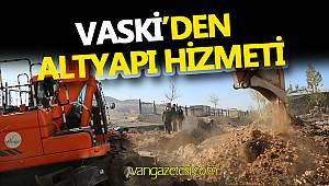 VASKİ'DEN ALT YAPI HİZMETİ