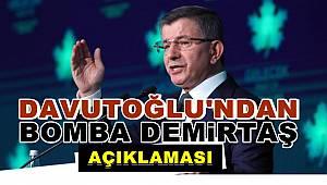 Davutoğlu'dan bomba Demirtaş açıklaması
