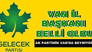Davutoğlu Partisinin Van İl Başkanı belli oldu!