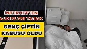 İnternet üzerinden aldıkları yatak genç çiftin kabusu oldu