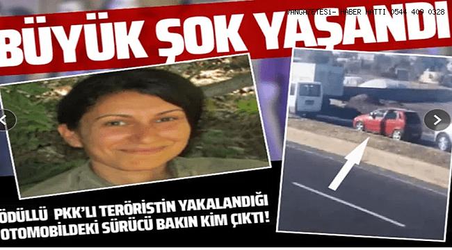 Ödüllü PKK'lı Teröristin Yakalandığı Otomobildeki Sürücü Bakın Kim Çıktı