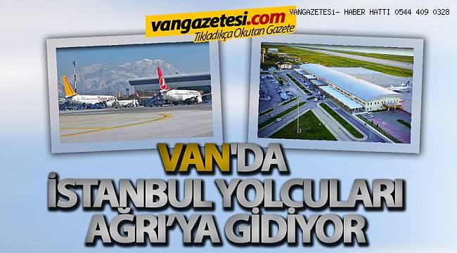 Sefer Azlığı Nedeniyle Van'da İstanbul Yolcuları Ağrı'ya gidiyor!