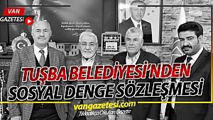 TUŞBA BELEDİYESİ 'SOSYAL DENGE TAZMİNATI' SÖZLEŞMESİ İMZALADI