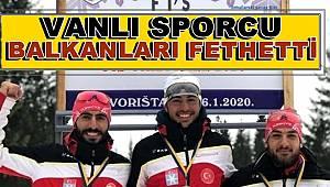Vanlı Sporcu Balkan Fatihi Oldu