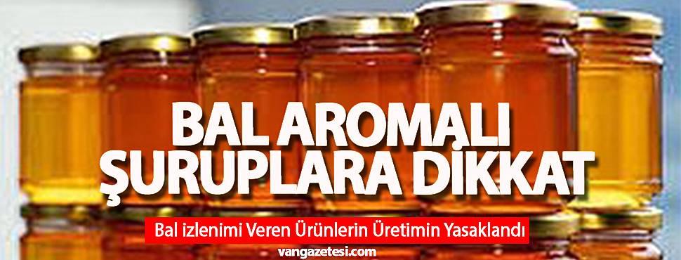 Van'da bal gibi görünen ürünlerin üretimi yasaklandı - Van haber