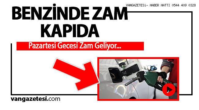 BENZİNDE ZAM KAPIDA!!!