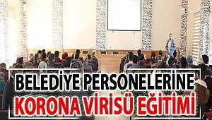 Edremit'te belediye personeline koronavirüs eğitimi