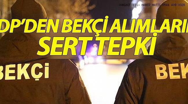 HDP'DEN BEKÇİ ALIMLARINA TEPKİ