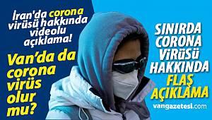 İran'da corona virüsü hakkında videolu açıklama! - Van haber - Van haberleri