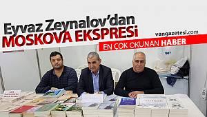MOSKOVA EKSPRESİ - Eyvaz Zeynalov - Bir kitaptan daha öteye