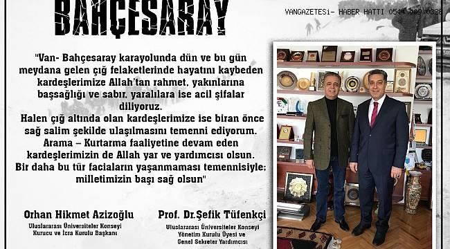 Orhan Hikmet Azizoğlu ve Şefik Tüfenkçi'den Taziye Mesajı