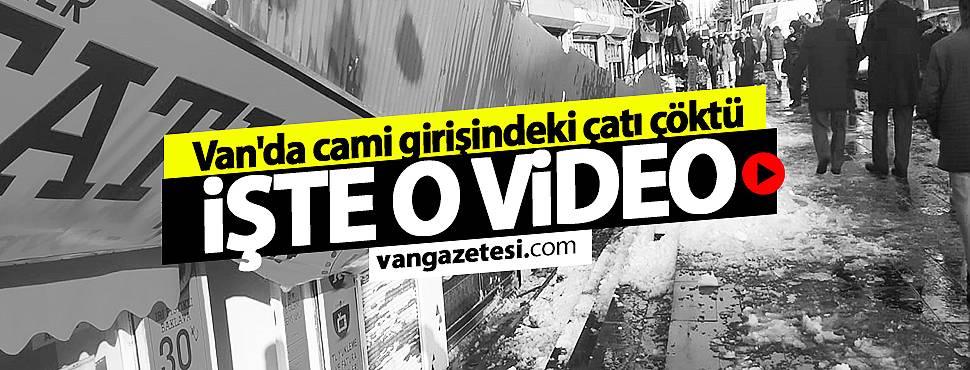 SON DAKİKA! Van Haber ! Van'da camii girişindeki çatı çöktü. İşte O video...