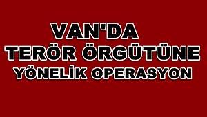 Van'da Terör Örgütüne Yönelik Operasyon! 47 Gözaltı