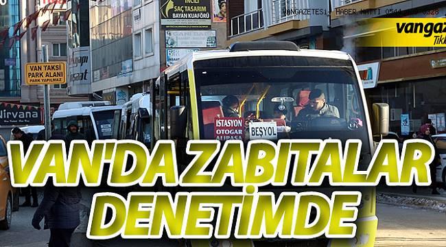 VAN'DA ZABITALAR DENETİMDE