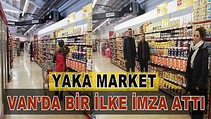 Yaka market Van'da bir ilke imza attı