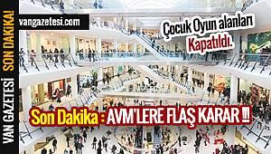 Son Dakika : AVM'LERE FLAŞ KARAR !!!