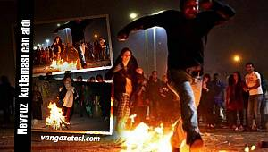 Son dakika Van haber – Nevruz kutlaması can aldı – 1403 yaralı, 3 ölü