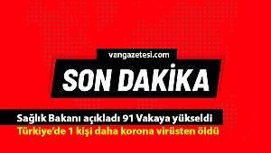 Son dakika Van haber! Sağlık Bakanı açıkladı 91 Vakaya yükseldi - 1 kişi daha korona virüsten öldü