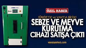 Türkiye'de ve Van'da bir ilk olan, Meyve Sebze Kurutma Cihazı Hakkında