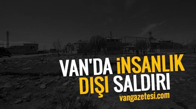 Vanhaber - VAN'DA İNSANLIK DIŞI SALDIRI