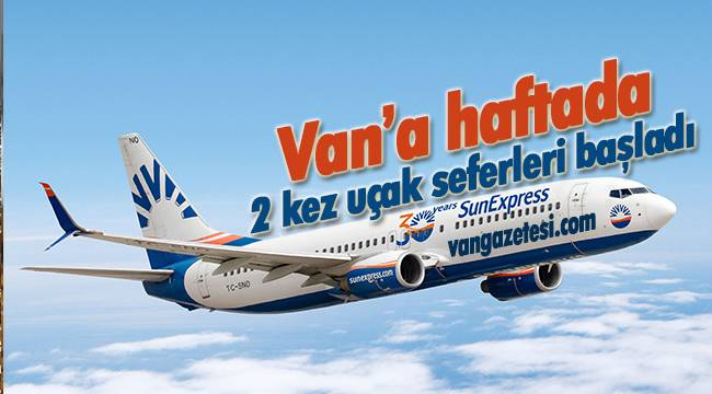Van'a haftada 2 kez uçak seferleri başladı