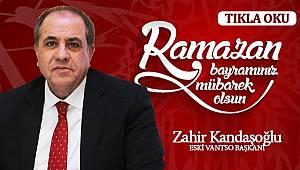 Zahir Kandaşoğlu'dan Ramazan Bayramı mesajı