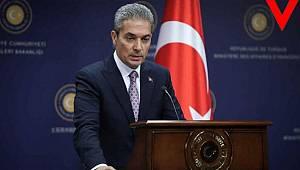 Dışişleri Bakanlığı Sözcüsü Hami Aksoy'un ABD'ye cevap