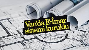 Van'da E-İmar sistemi kuruldu