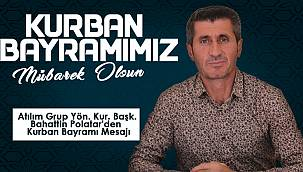 Bahattin Polatar'den Kurban Bayramı Mesajı
