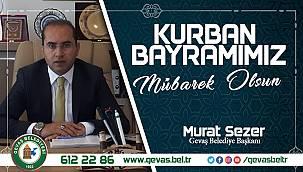 Gevaş belediye başkanı Murat Sezer'in Kurban Bayramı Mesajı