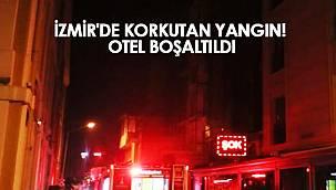 İZMİR'DE KORKUTAN YANGIN! OTEL BOŞALTILDI
