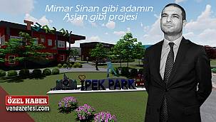 Mimar Sinan gibi adamın Aslan gibi projesi