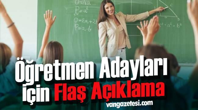 Öğretmen Adayları için Flaş Açıklama