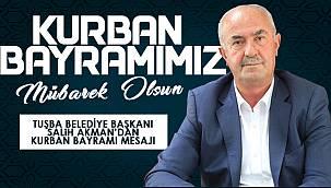 Tuşba Belediyesi Başkanı Salih Akman'dan Kurban Bayramı Mesajı