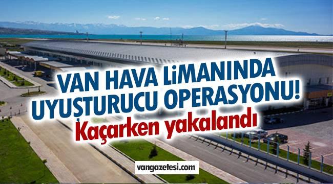 Van Hava alanında yapılan aramada Van'dan İstanbul'a gitmeye çalışırken yakalandı