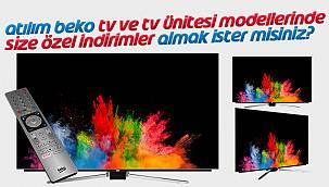 Atılım Beko TV ve TV Ünitesi modellerinde SİZE ÖZEL indirimler almak ister misiniz?