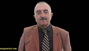Van Ak Parti ilçe kurucusu ve kanaat önderi vefat etti