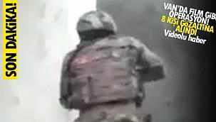 Van'da film gibi operasyon! 8 kişi gözaltına alındı - VİDEOLU