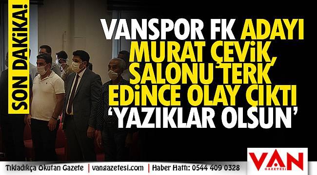 Vanspor FK Adayı Murat Çevik salonu terk edince olay çıktı - Videolu