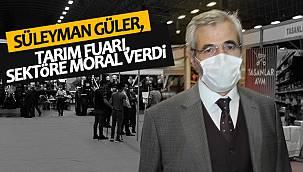 Süleyman Güler, Tarım Fuarı, sektöre moral verdi'
