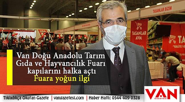 Van Doğu Anadolu Tarım Gıda ve Hayvancılık Fuarı kapılarını halka açtı - Fuara yoğun ilgi