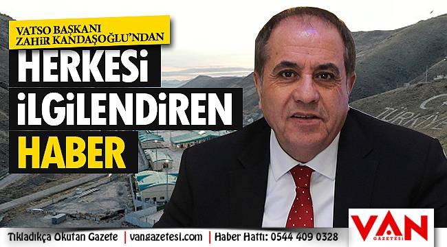 VATSO Başkanı Zahir Kandaşoğlu'ndan herkesi ilgilendiren haber