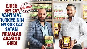 Ejder bey çay, Van'ın ve Türkiye'nin en çok çay satan firmalar arasına girdi - Demfıroş